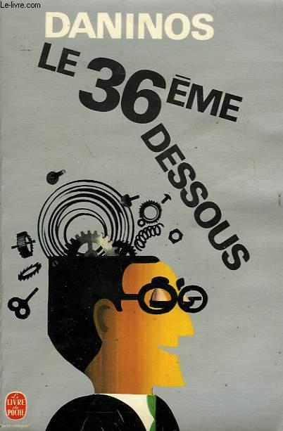 LE 36EME DESSOUS