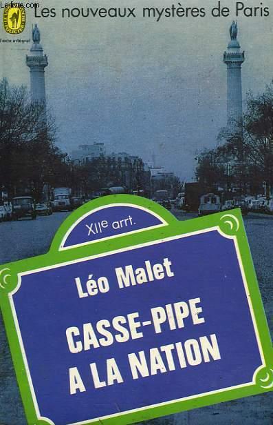 LES NOUVEAUX MYSTERES DE PARIS - CASSE-PIPE A LA NATION