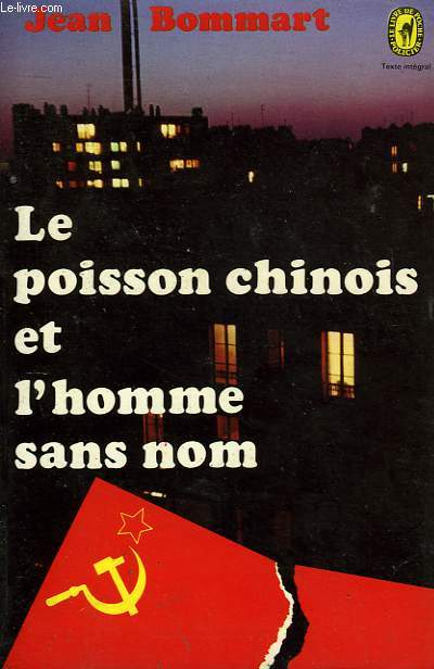 LE POISSSON CHINOIS ET L'HOMME SANS NOM