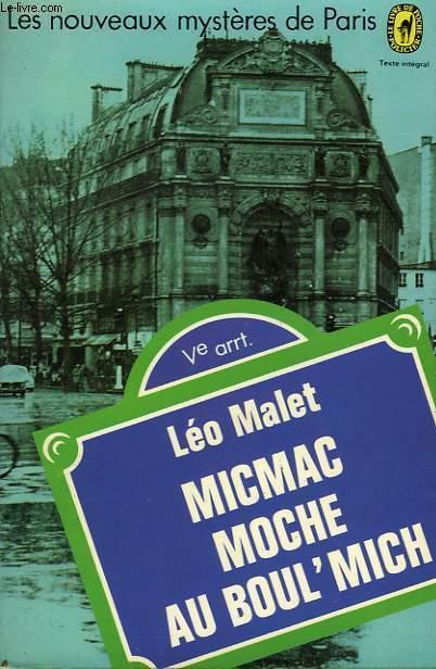 MIC MAC MOCHE AU BOUL'MICH