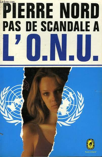 PAS DE SCANDALE A L'ONU