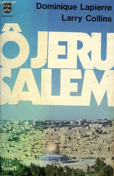 O JERUSALEM TOME 1