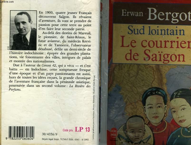 SUD LOINTAIN - LE COURRIER DE SAIGON