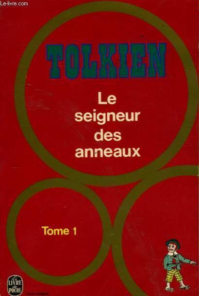 LE SEIGNEUR DES ANNEAUX TOME 1