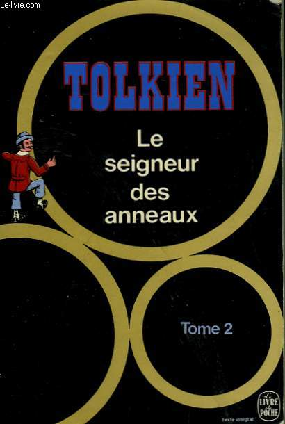 LE SEIGNEUR DES ANNEAUX TOME 2