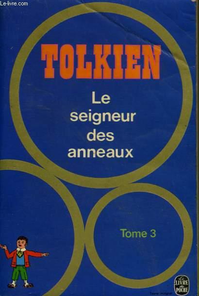 LE SEIGNEUR DES ANNEAUX TOME 3