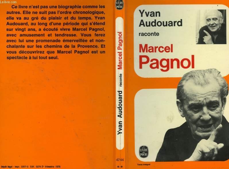 RACONTE MARCEL PAGNOL