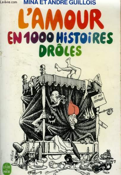 L'AMOUR EN 1000 HISTOIRES DROLES