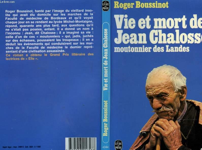 VIE ET MORT DE JEAN CHALOSSE - MOUTONNIER DES LANDES