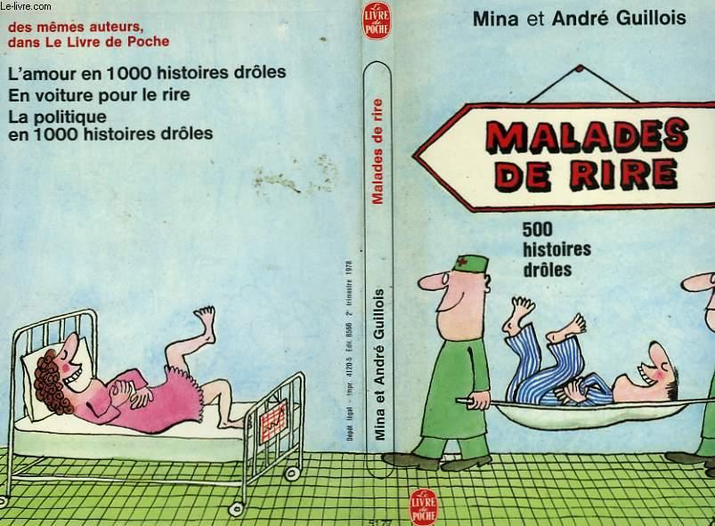 MALADE DE RIRE 500 HISTOIRES DROLES