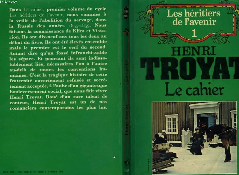 LES HERITIERS DE L'AVENIR TOME 1 - LE CAHIER