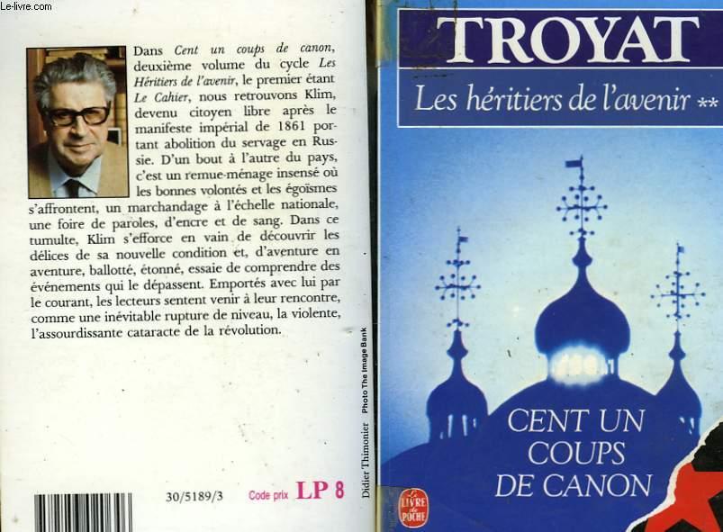 LES HERITIERS DE L'AVENIR TOME 2 - CENT UN COUPS DE CANON