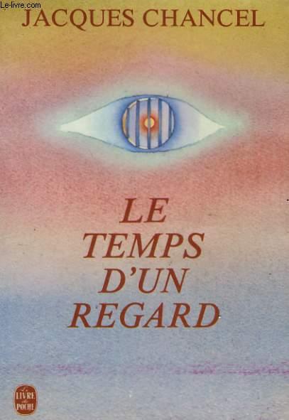 LE TEMPS D'UN REGARD