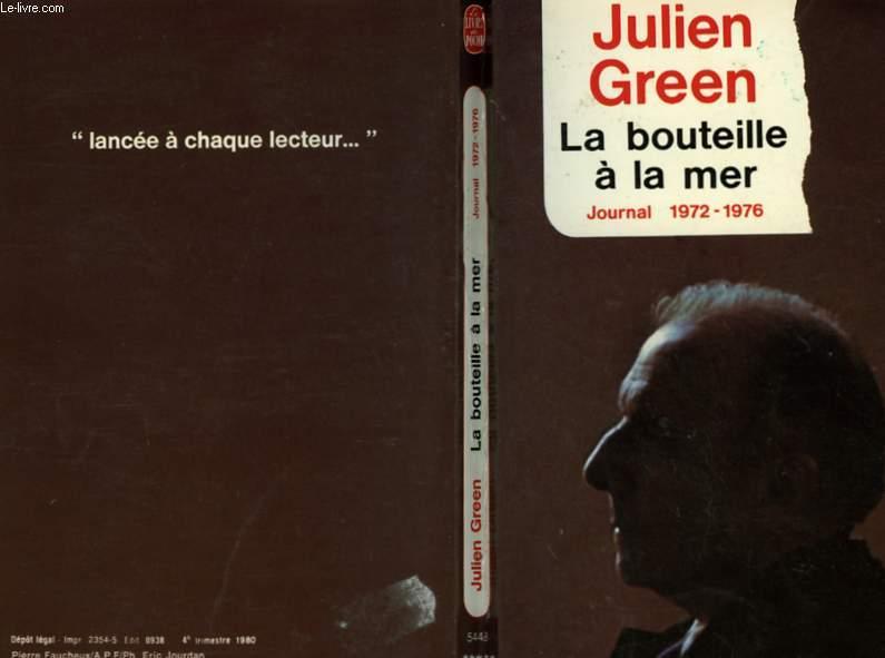 LA BOUTEILLE A LA MER - JOURNAL 1972 1976