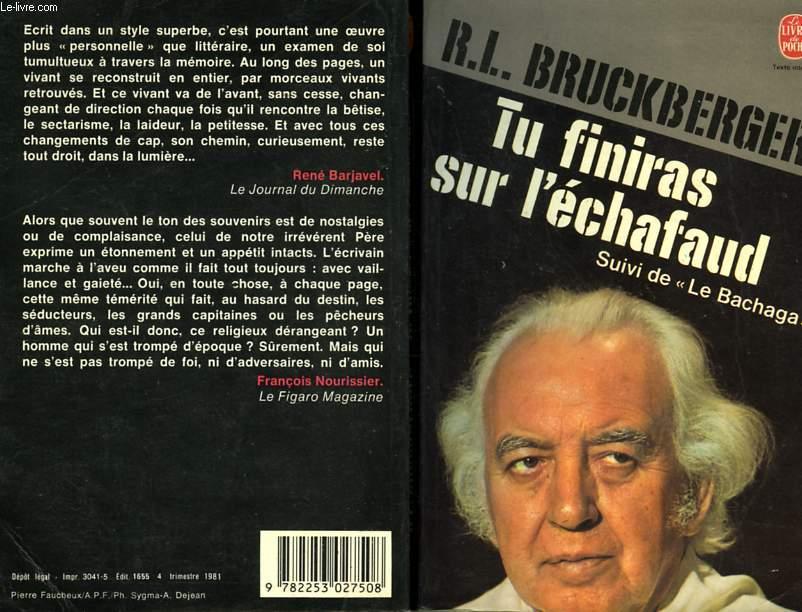 TU FINIRAS SUR L'ECHAFAUD SUIVI DE LA BACHAGA
