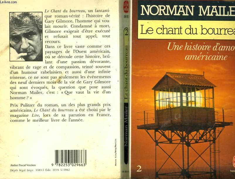 LE CHANT DU BOURREAU - UNE HISTOIRE D'AMOUR AMERICAINE TOME 2