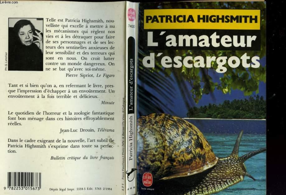 L'AMATEUR D'ESCARGOT -  NOUVELLES