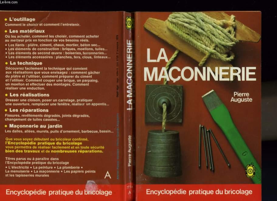 ENCYCLOPEDIE PRATIQUE DU BRICOLAGE - LA MACONNERIE