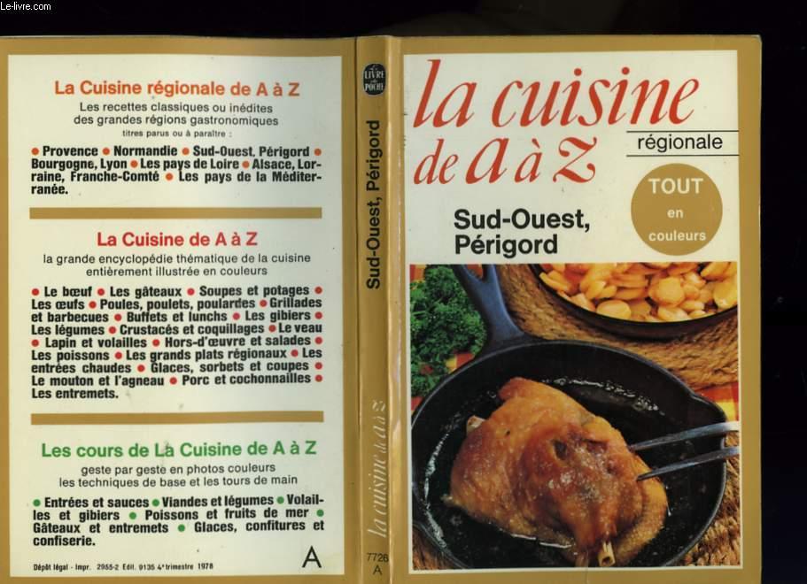Les cours de la cuisine de a a z sud ouest perigord - Editions sud ouest cuisine ...