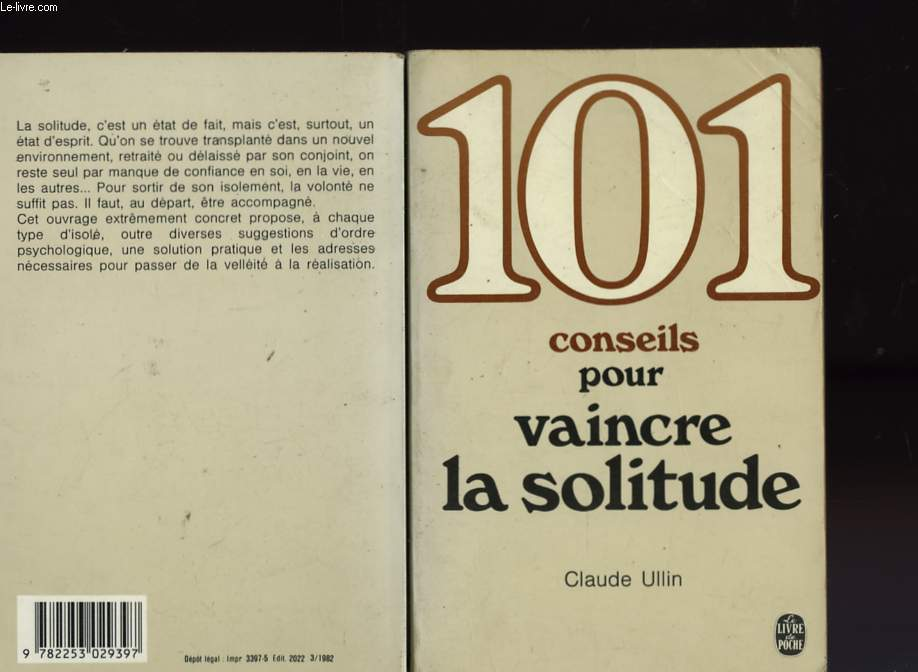 101 CONSEILS POUR VAINCRE LA SOLITUDE