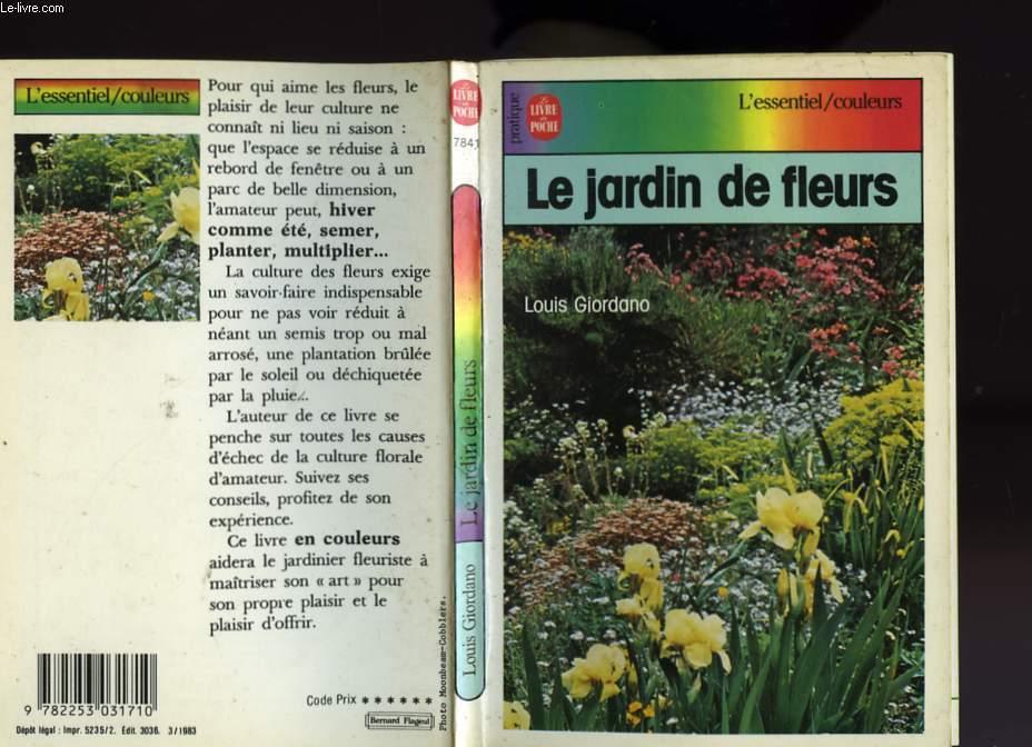 LE JARDIN DE FLEURS