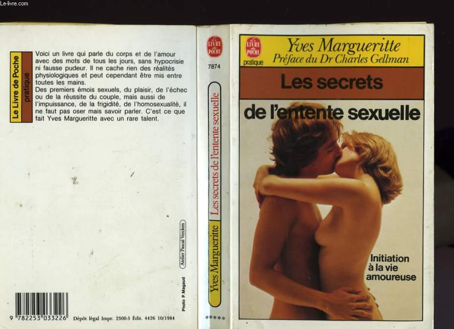 LES SECRETS DE L'ENTENTE SEXUELLE