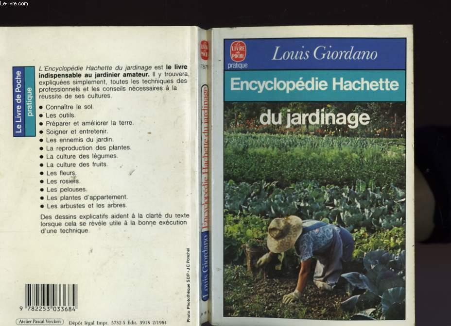 ENCYCLOPEDIE HACHETTE DU JARDINAGE