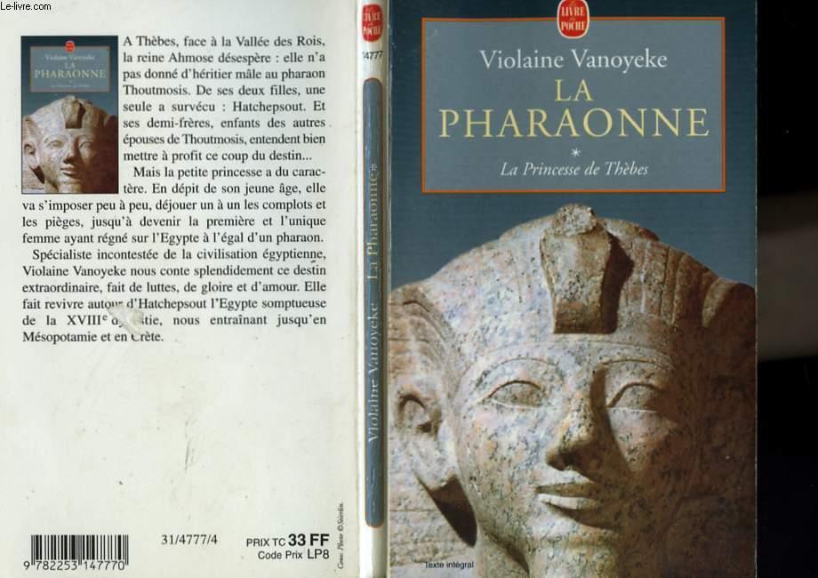 LA PHARAONNE - LA PRINCESSE DE THEBES