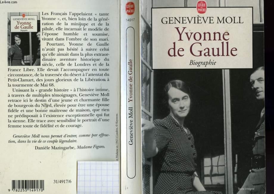 YVONNE DE GAULLE - BIOGRAPHIE