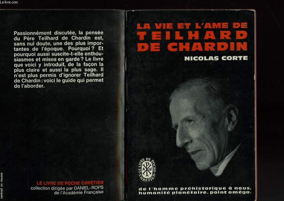 LA VIE ET L'AME DE TEILHARD DE CHARDIN