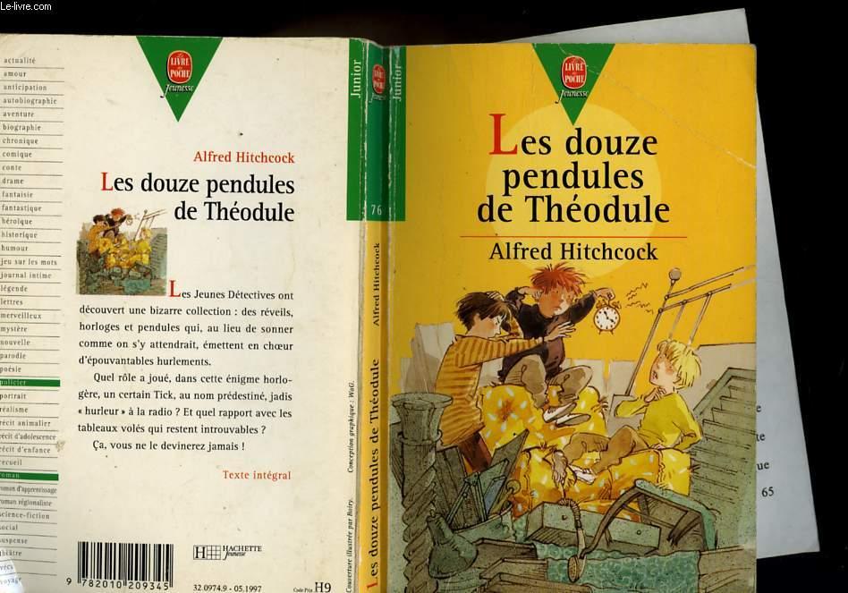 LES DOUZE PENDULES DE THEODULE