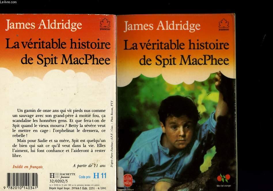 LA VERITABLE HISTOIRE DE SPIT MACPHEE