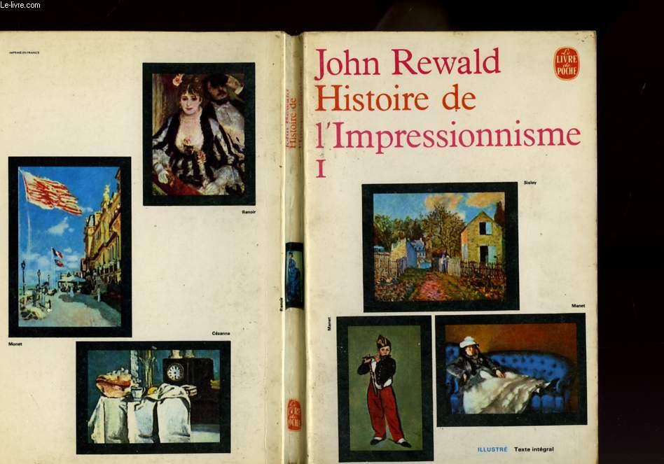 HISTOIRE DE L'IMPRESSIONNISME TOME 1