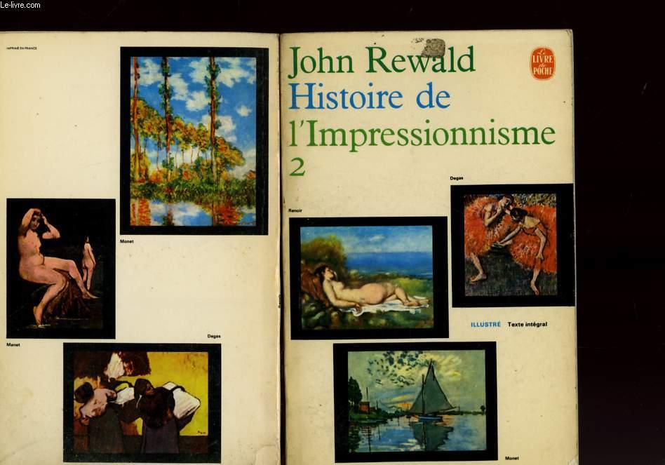 HISTOIRE DE L'IMPRESSIONNISME TOME 2