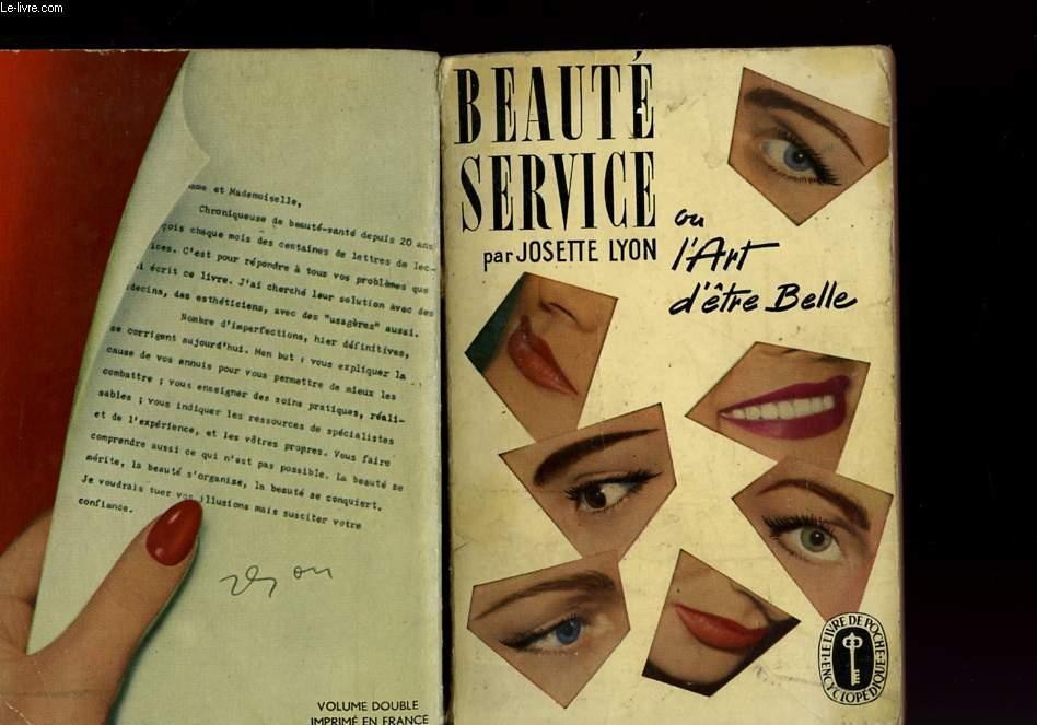 BEAUTE SERVICE OU L'ART D'ETRE BELLE