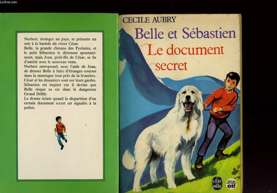 BELLE ET SEBASTIEN - LE DOCUMENT SECRET