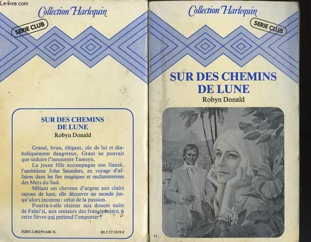 SUR DES CHEMINS DE LUNE