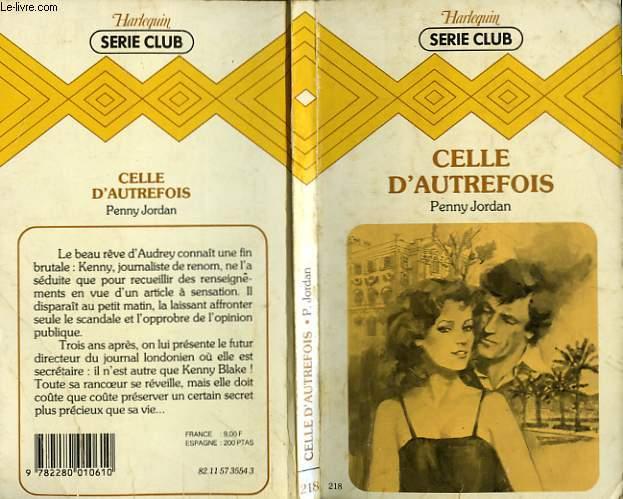 CELLE D'AUTREFOIS