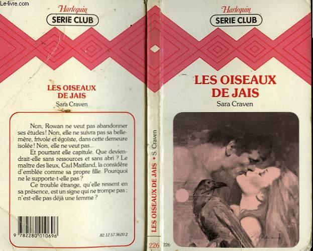 LES OISEAUX DE JAIS