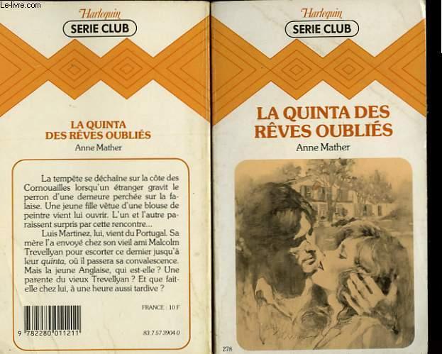 LA QUINTA DES REVES OUBLIES