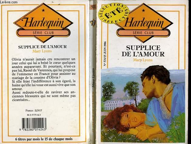 SUPPLICE DE L'AMOUR