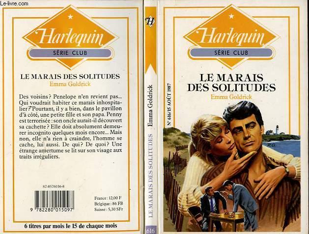 LE MARAIS DES SOLITUDES - HIDDEN TREASURES