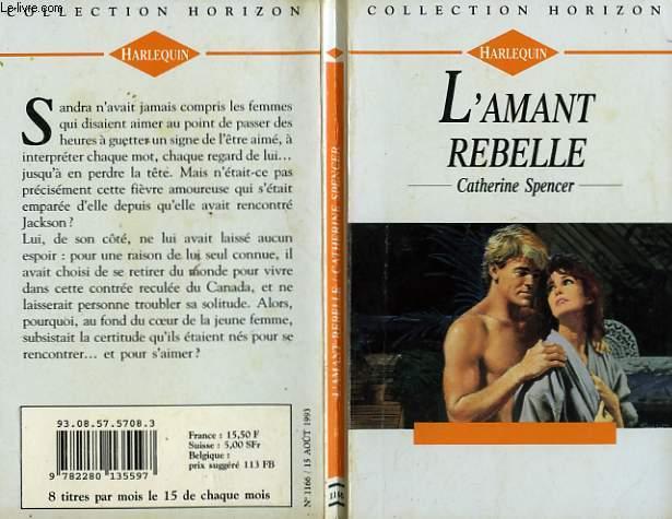 L'AMANT REBELLE - ELEGANT BARBARIAN