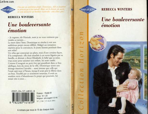 UNE BOULEVERSANTE EMOTION - THE BILLIONAIRE AND THE BABY