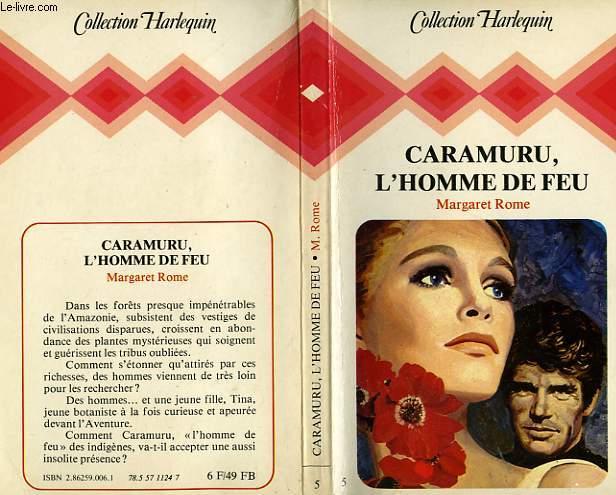 CARAMURU, L'HOMME DE FEU - MAN ON FIRE