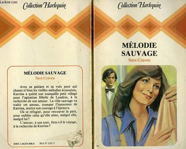 MELODIE SAUVAGE - WILD MELODY