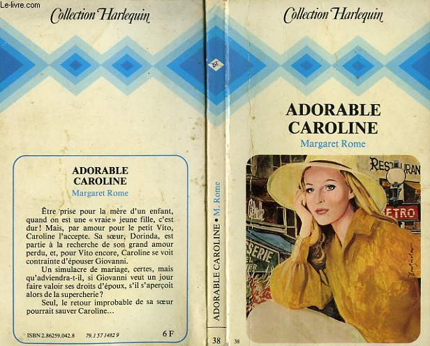 ADORABLE CAROLINE - THE MARRIAGE OF CAROLINE LINDSAY
