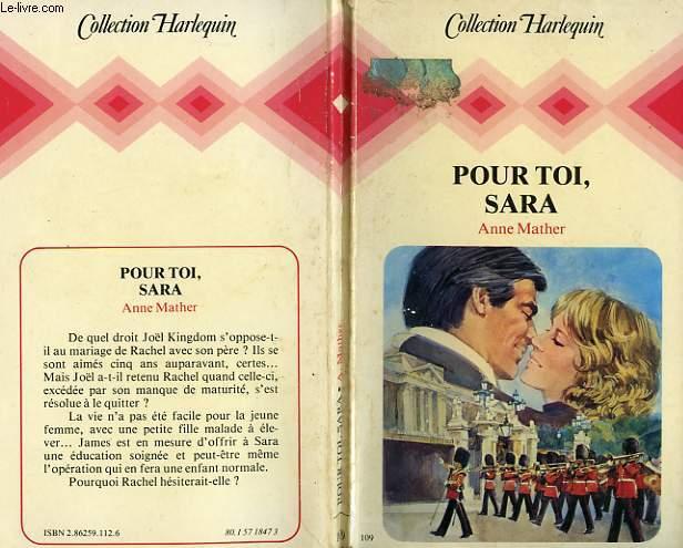 POUR TOI SARA - FOR THE LOVE OF SARA