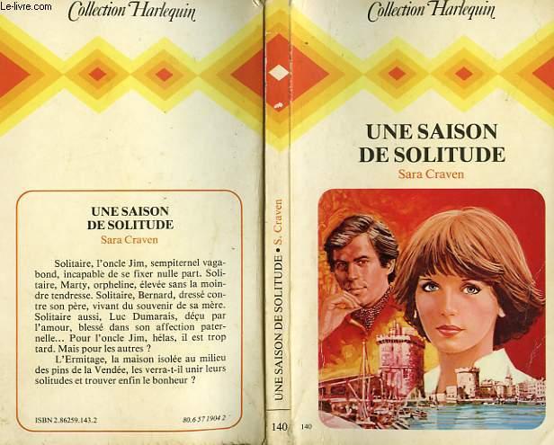 UNE SAISON DE SOLITUDE - SOLITAIRE