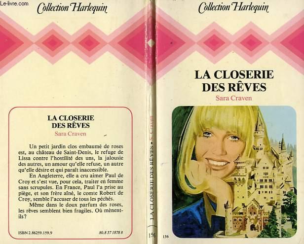 LA CLOSERIE DES REVES - GARDEN OF DREAMS